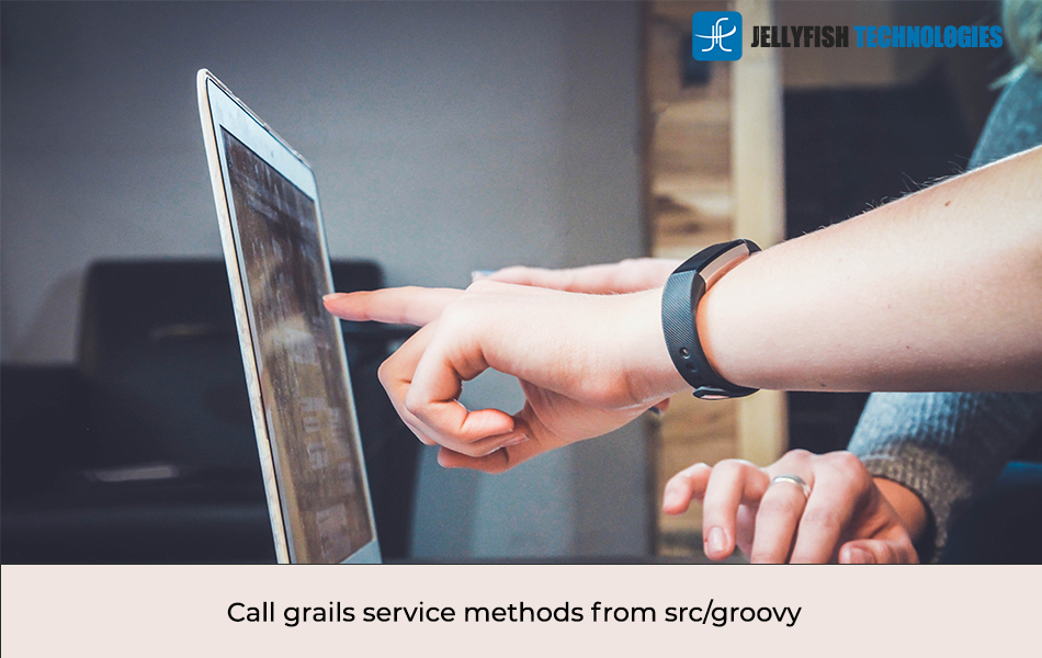 Call grails service methods from src/groovy
