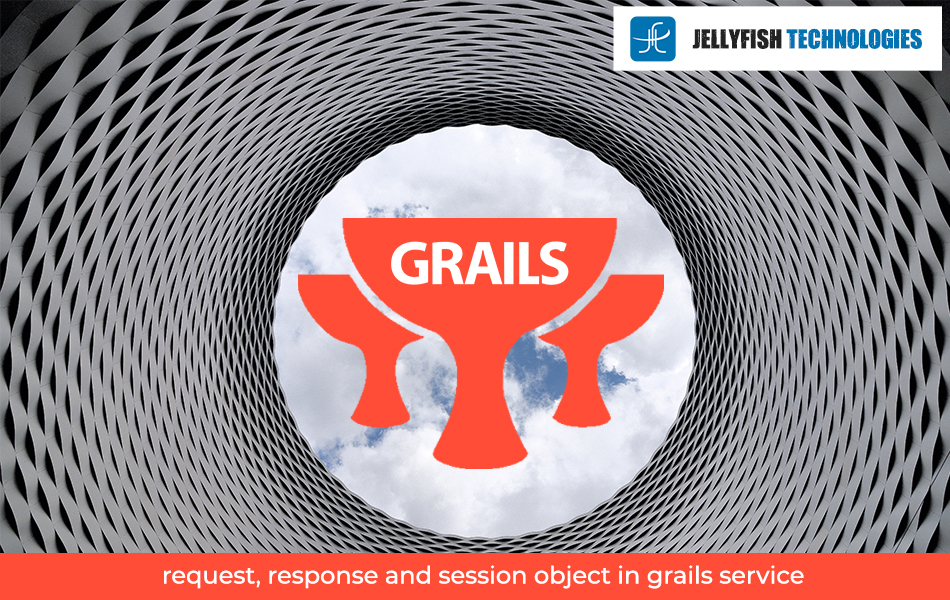 request, response and session object in grails service
