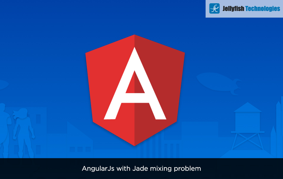 AngularJs with Jade mixing problem
