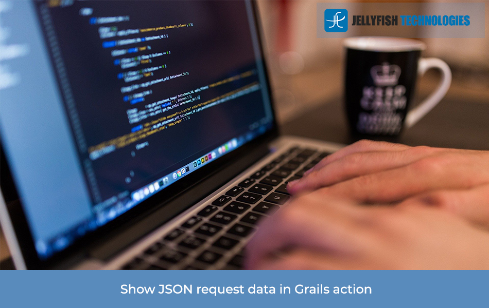 Show JSON request data in Grails action
