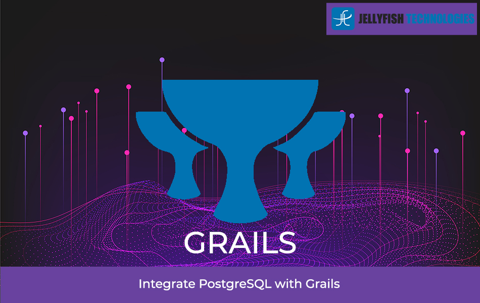 Integrate PostgreSQL with Grails