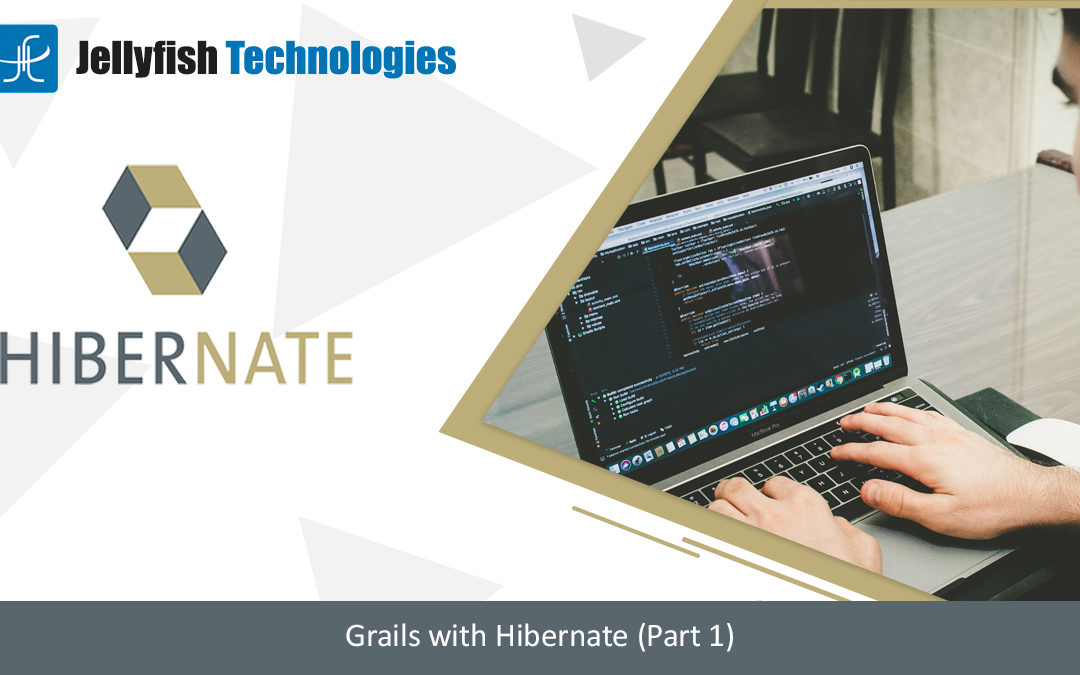 Grails with Hibernate (Part 1)