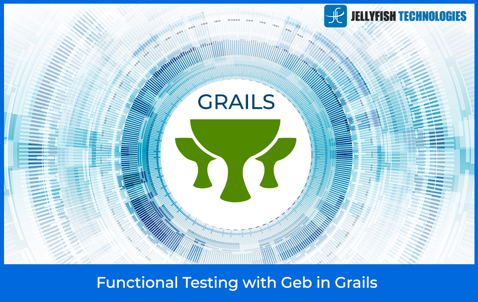 Functional Testing with Geb in Grails