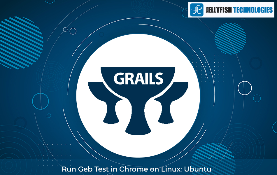 Run Geb Test in Chrome on Linux: Ubuntu
