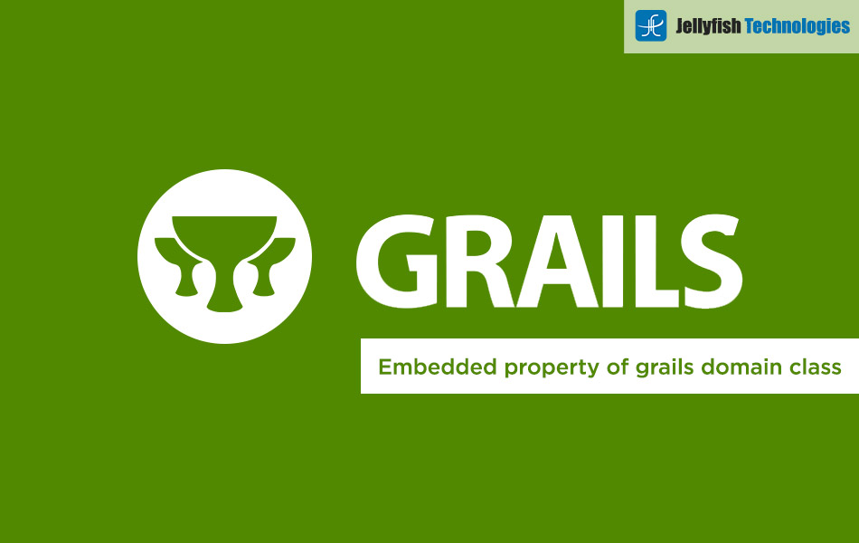 embedded property of grails domain class