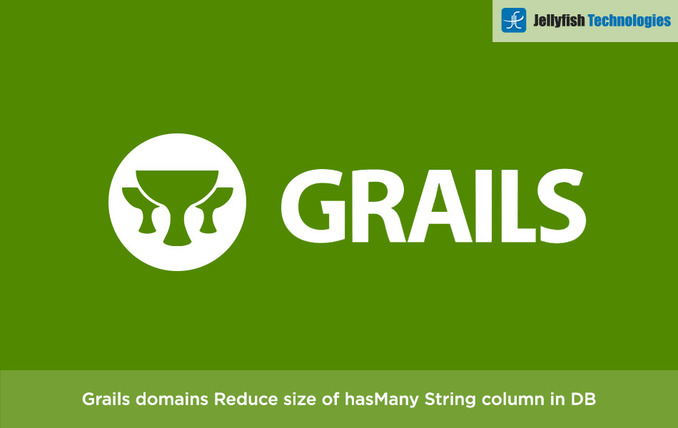 Grails domains: Reduce size of hasMany String column in DB