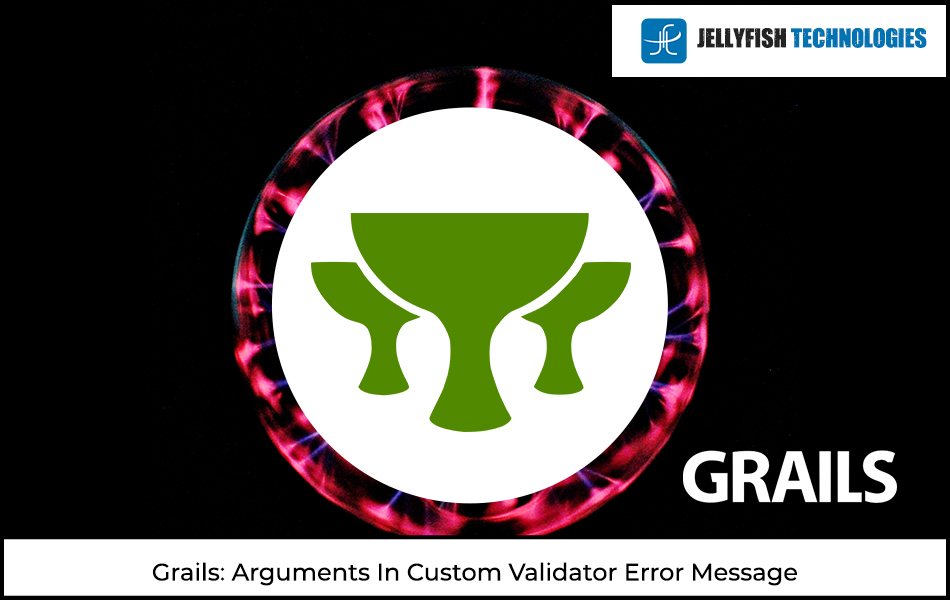 Grails: Arguments In Custom Validator Error Message