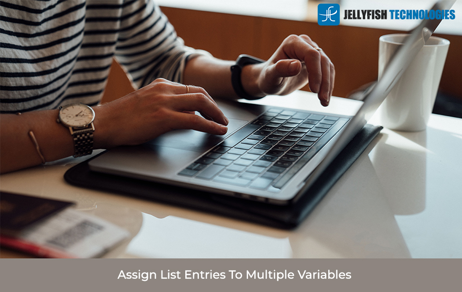 Assign List Entries To Multiple Variables
