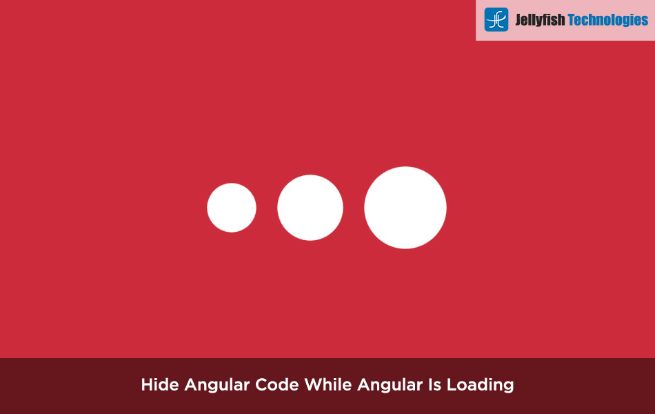 Hide Angular Code While Angular Is Loading
