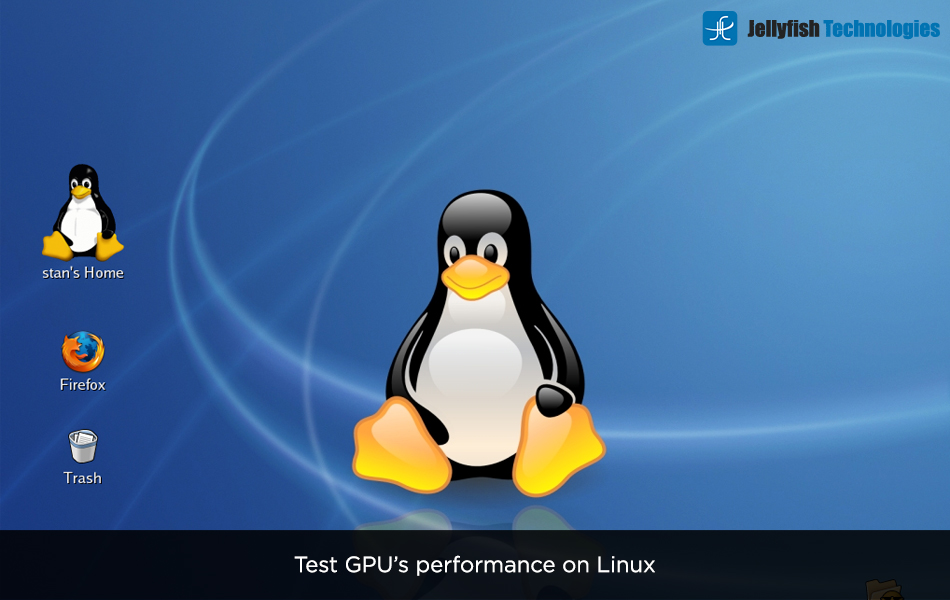 Test GPU's performance on Linux