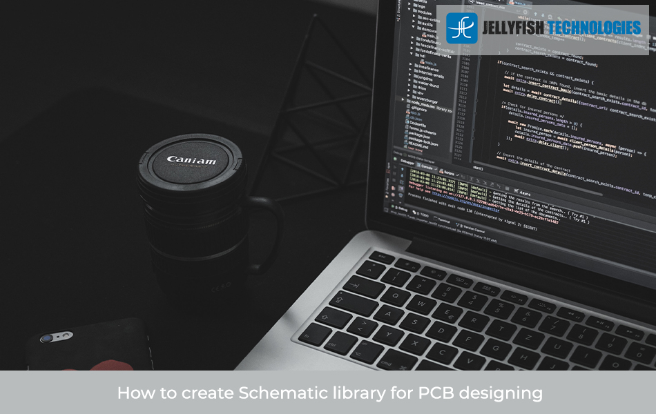 How to create Schematic library for PCB designing