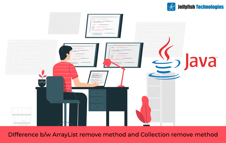 DIfference b/w ArrayList remove method and Collection remove method