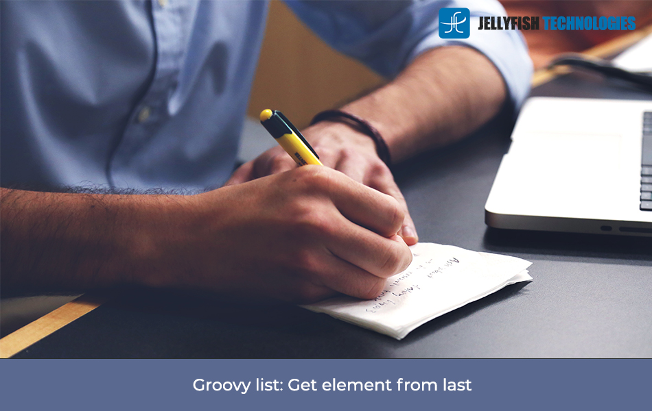 Groovy list: Get element from last