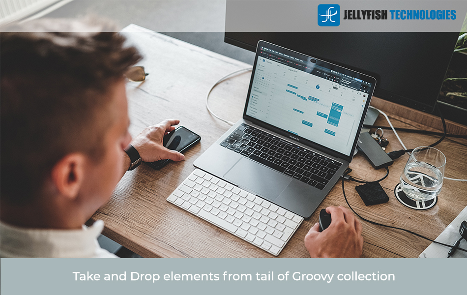 Take and Drop elements from tail of  Groovy collection