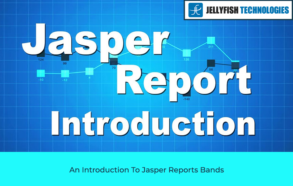 An Introduction To Jasper Reports Bands
