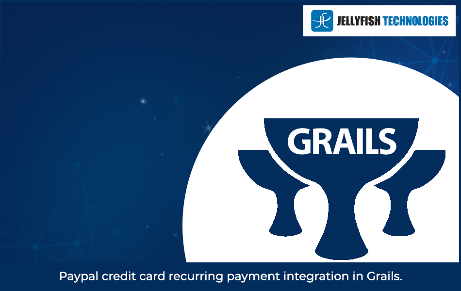 Paypal credit card recurring payment integration in Grails.