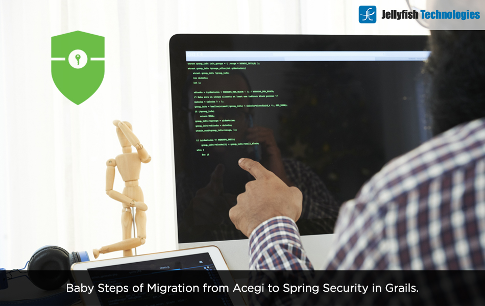 Baby Steps of Migration from Acegi to Spring Security in Grails.