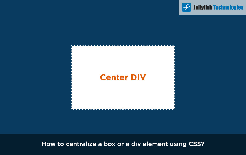 How to centralize a box or a div element using CSS?