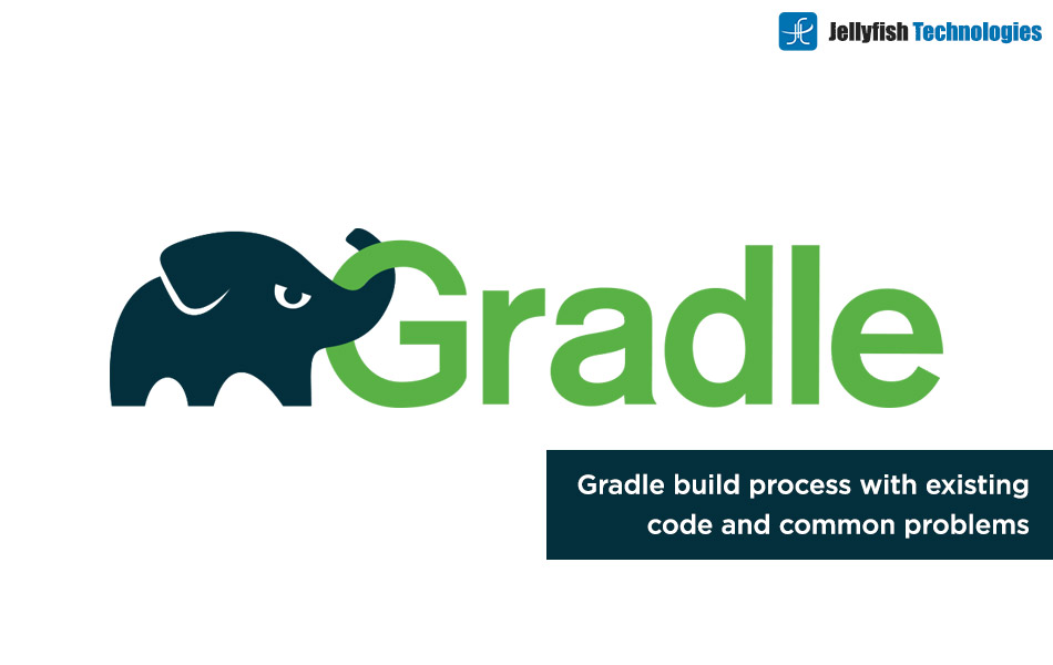 Gradle build process with existing code and common problems.