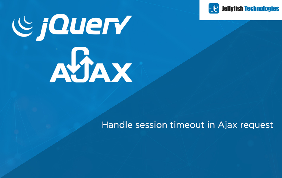 Handle session timeout in Ajax request