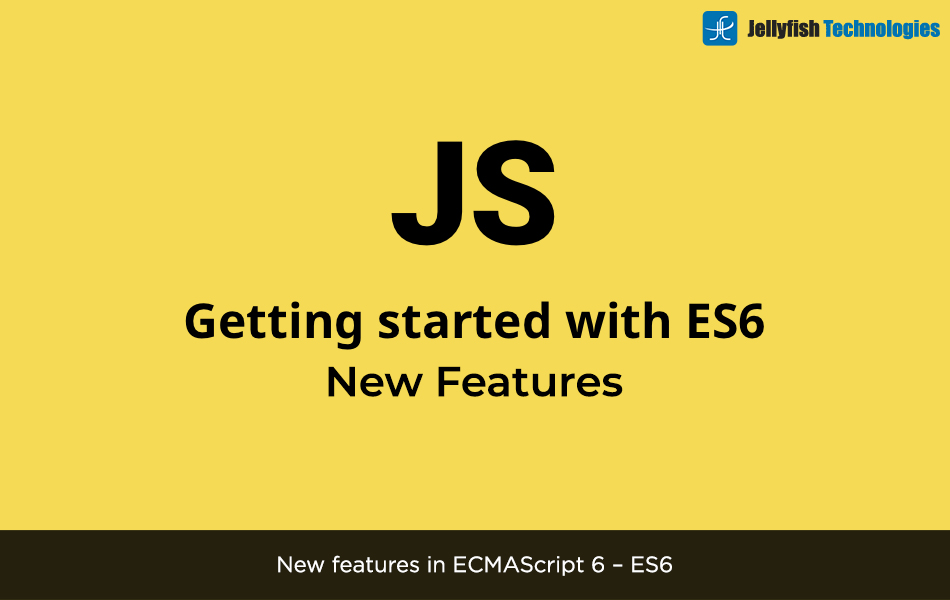 New features in ECMAScript 6 – ES6