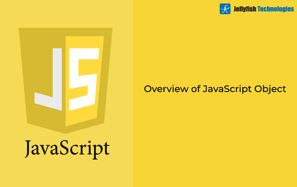 Overview of JavaScript Object