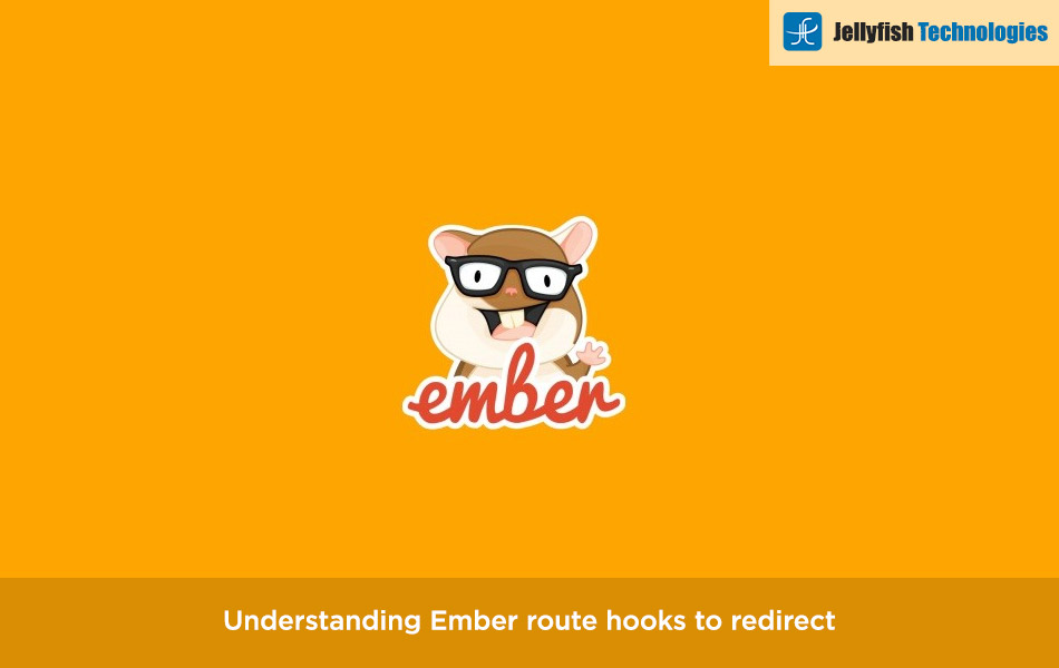 Understanding Ember route hooks to redirect
