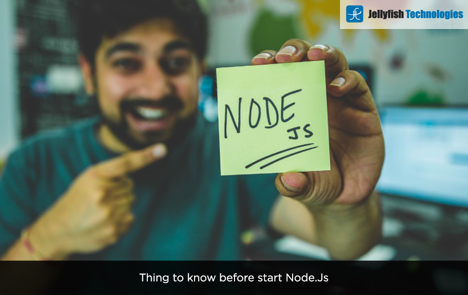 Thing to know before start Node.Js