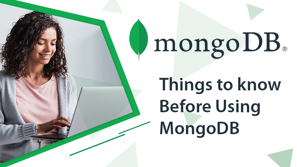 Things to know Before Using MongoDB