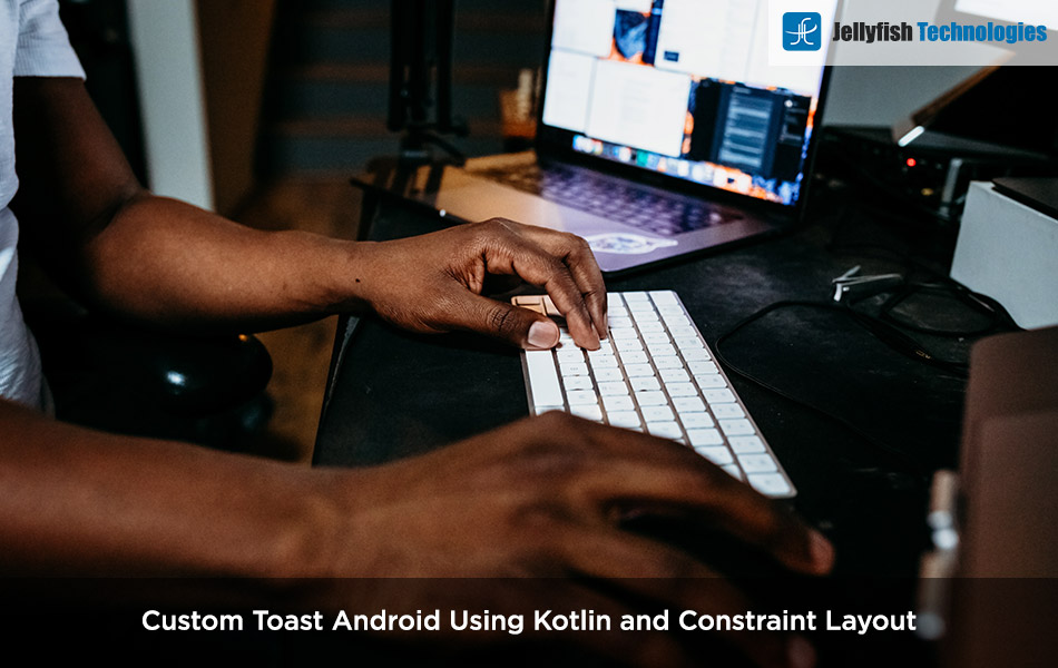 Custom Toast Android Using Kotlin and Constraint Layout