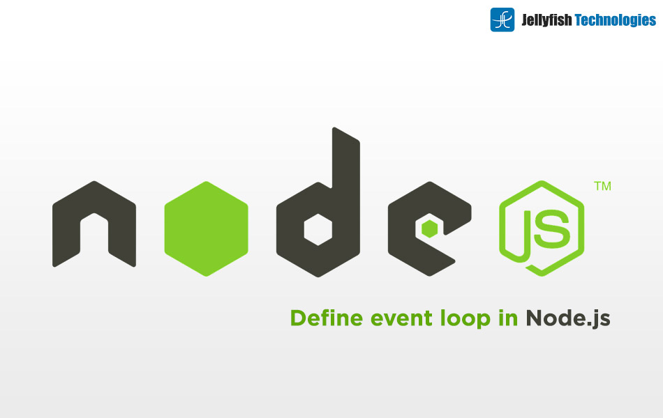 Define event loop in Node.js.