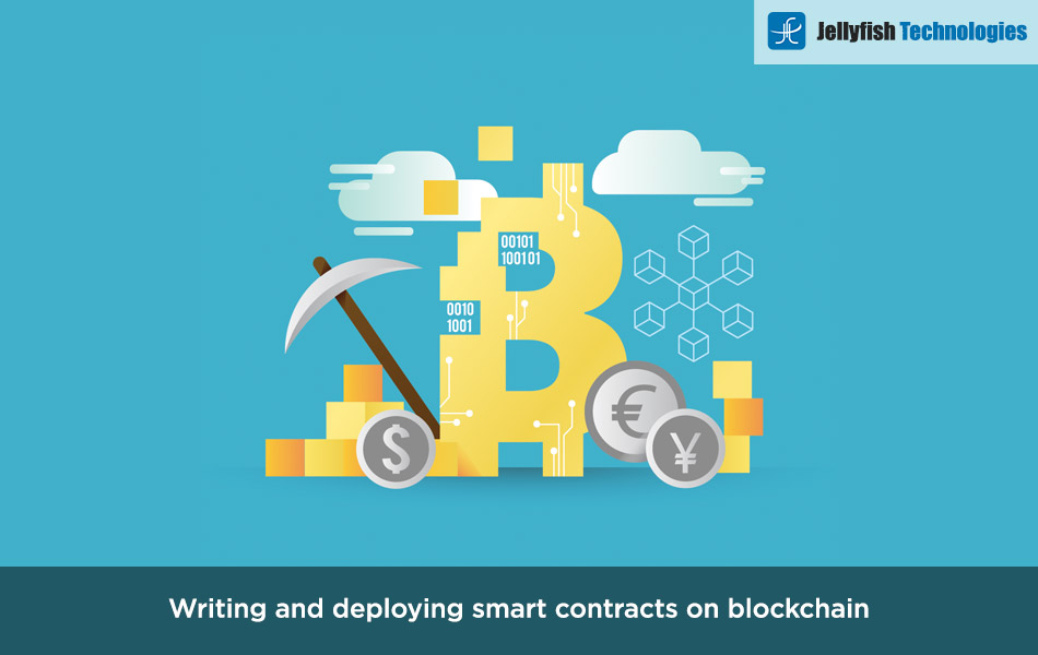 Writing and deploying smart contracts on blockchain