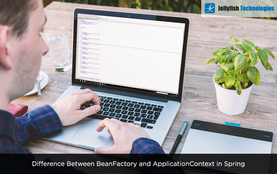Difference Between BeanFactory and ApplicationContext in Spring