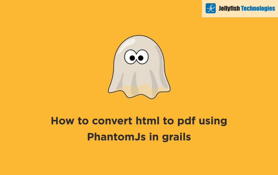 How to convert html to pdf using PhantomJs in grails