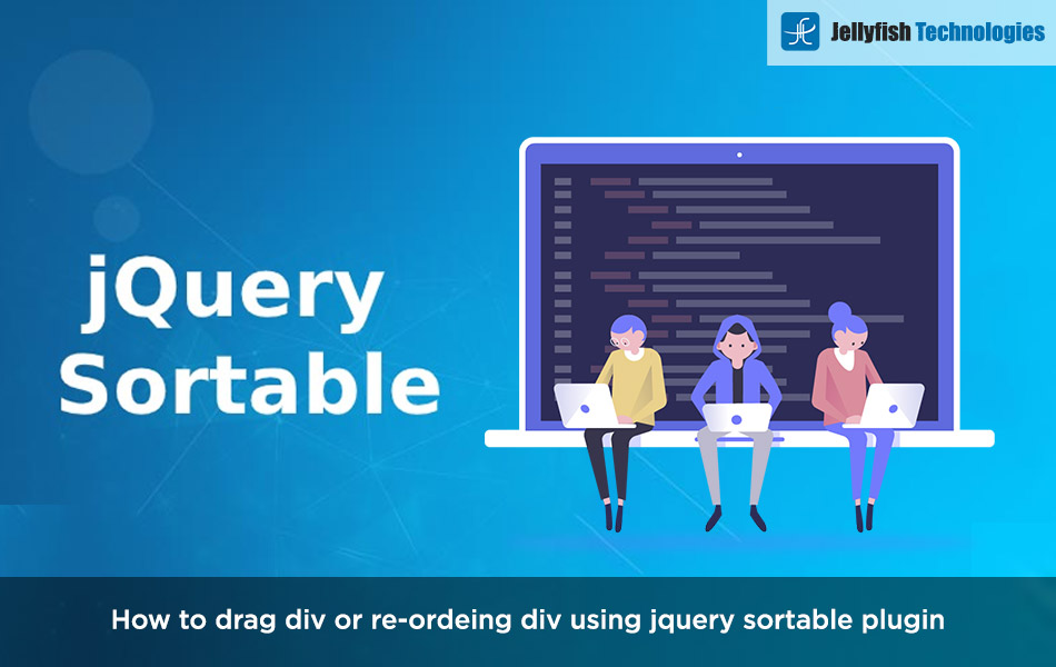 How to drag div or re-ordeing div using jquery sortable plugin