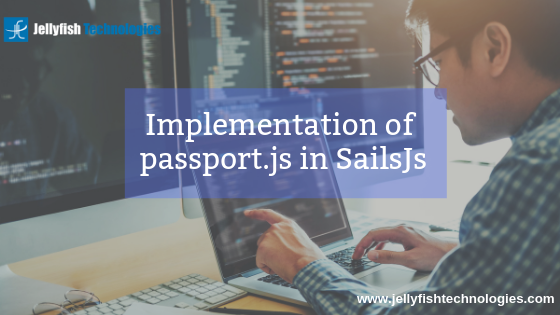 Implementation of passport.js in SailsJs