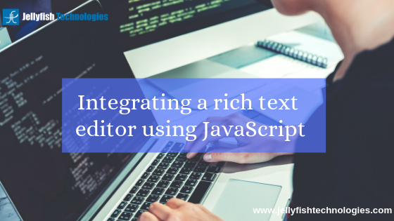 Integrating a rich text editor using JavaScript