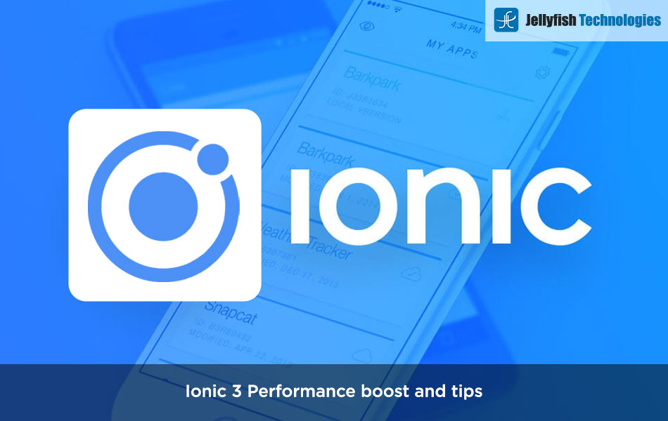 Ionic 3 Performance boost and tips