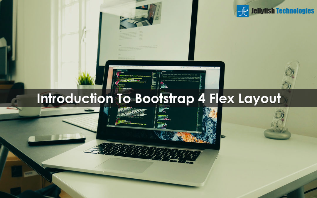 Introduction To Bootstrap 4 Flex Layout
